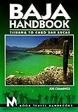 Baja Handbook: Tijuana to Cabo San Lucas (3rd ed)