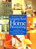 Complete Book of Home Decorating, Reader's Digest Editors, 0762105879