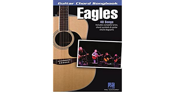 Eagles - Guitar Chord Songbook (Guitar Chord Songbooks) (English ...