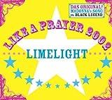 Like a Prayer by Limelight (2002-05-21)
