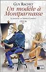 Le Journal de Sophie Clarency, tome 2 : Un modèle à Montparnasse 1955-56 par Rachet