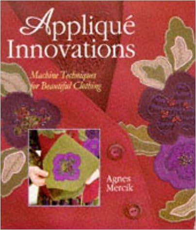 Lire des livres gratuitement sans téléchargement Applique Innovations: New Techniques for Beautiful Clothing 0806903554 PDF iBook PDB by Agnes Mercik