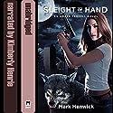 Sleight of Hand: Bite Back, Book 1 Hörbuch von Mark Henwick Gesprochen von: Kimberly Henrie
