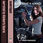 Sleight of Hand: Bite Back, Book 1 | Mark Henwick