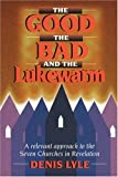 The Good, the Bad and the Lukewarm, Denis Lyle, 1840300140
