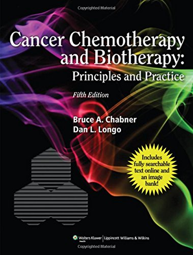 Cancer Chemotherapy and Biotherapy: Principles and...