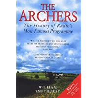 """Fifty Years of the """"Archers"""": The History of"""