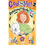 God And Me! 2 - Devotions For Girls - Ages 6 - 9