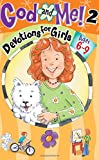 God and Me! Girl's Devotional Vol 2 -- Ages 6-9
