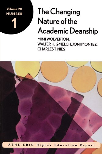 28: The Changing Nature of the Academic Deanship: ASHE-ERIC Higher Education Research Report