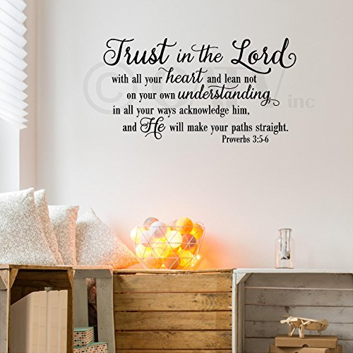 Trust in the Lord With All Your Heart..Proverbs 3:5-6 Vinyl Lettering Wall Decal Sticker (16.5