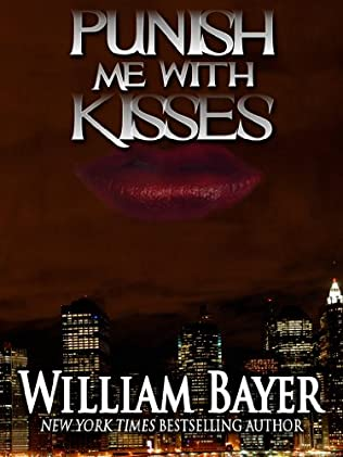 book cover of Punish Me With Kisses