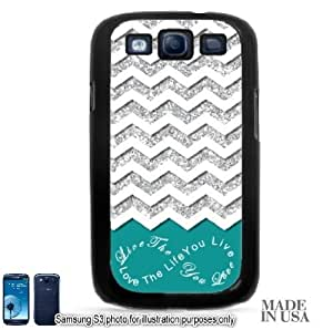 Live the Life You Love Infinity Quote (Not Actual Glitter) - Turquoise White Chevron Pattern Samsung Galaxy S3 i9300 Hard Case - BLACK by Unique Design Gifts