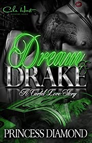 Dream and Drake: A Cartel Love Story