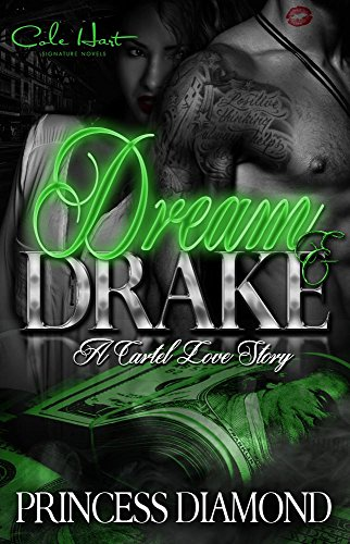 Search : Dream and Drake: A Cartel Love Story