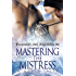 Mastering the Mistress: Kindred Tales (Alien BDSM Discipline Romance) (Brides of the Kindred)