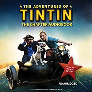 The Adventures of Tintin: The Chapter Book Audiobook