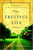 img - for The Fruitful Life: The Overflow of God's Love Through You book / textbook / text book