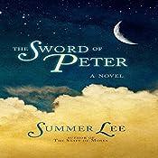 The Sword of Peter: A Biblical Adventure, Book 2 | Summer Lee