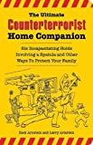 The Ultimate Counterterrorist Home Companion, Zack Arnstein and Larry Arnstein, 1595800255