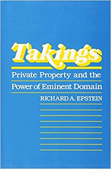 Book Takings: Private Property and the Power of Eminent Domain