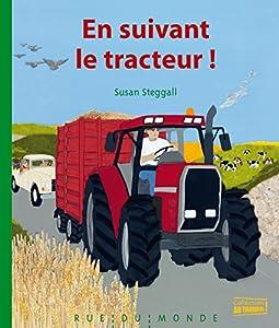 """Afficher """"En suivant le tracteur !"""""""
