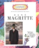 René Magritte (Getting to Know the World's Greatest Artists)
