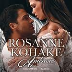 Ambrosia | Rosanne Kohake