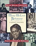 Mary McLeod Bethune, Patricia C. McKissack and Fredrick L. McKissack, 0894903047