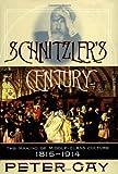 Schnitzler's Century, Peter Gay, 0393048934