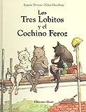 Los Tres Lobitos Y El Cochino Feroz (Bosque de libros)