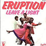 Leave A Light - Eruption 7