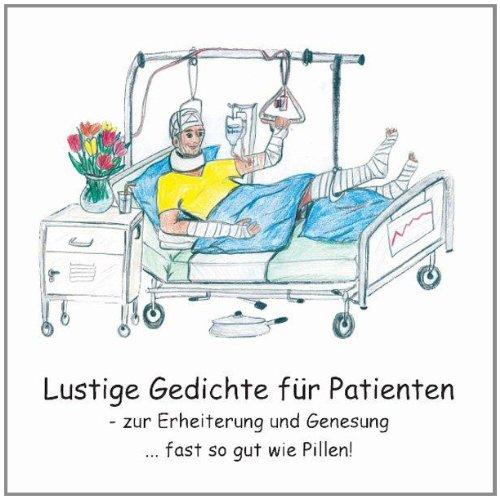 Lustige Gedichte Für Patienten Zur Erheiterung Und