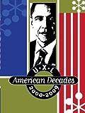U-X-L American Decades, 2000-2009, Galè, 1414491255