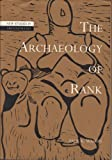 The Archaeology of Rank, Wason, Paul K., 0521380723