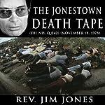 The Jonestown Death Tape (FBI No. Q 042) (November 18, 1978) | Rev Jim Jones