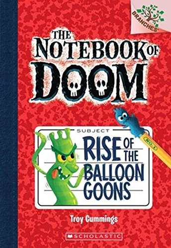 The Notebook of Doom - 01: Rise of The Ballon Goons