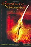 The Sword That Cut the Burning Grass, Dorothy Hoobler and Thomas Hoobler, 0399242724