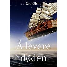 Å levere døden (Norwegian Edition)