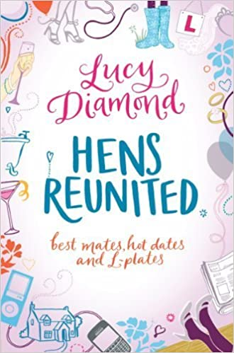 Hens Reunited by Lucy Diamond (2011-03-18)