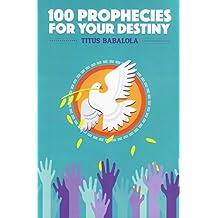 100 Prophecies for your Destiny