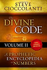The Divine Code—A Prophetic Encyclopedia of Numbers, Volume 2: 26 to 1000 Paperback