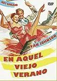 En Aquel Viejo Verano (In The Good Old Summertime) (1949) (Import Movie) (European Format - Zone 2)