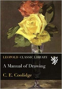 Ebook Descargar Libros Gratis A Manual Of Drawing En PDF