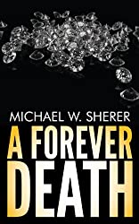 A Forever Death (Emerson Ward Mystery Book 4)