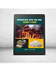 """Microdosing: With the Paul """"Stamets' Stack"""""""