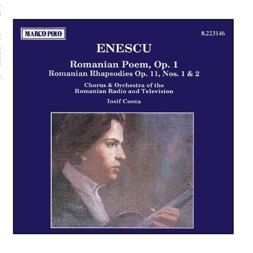 Romanian Rhapsodies Nos - ENESCU: Romanian Poem / Romanian Rhapsodies Nos. 1 and 2 by Iosif Conta