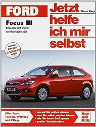 Ford Focus ab Modelljahr 2008: Benziner und Diesel Schrägheck, Turnier, Stufenheck, Cabrio