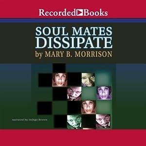Soulmates Dissipate Audiobook