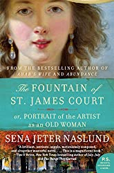 Fountain of St. James Court; or, Portrait of the Artist as an Old Woman The: A Novel